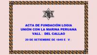 DOCUMENTO HISTÓRICO – 20 DE SETIEMBRE DE 1849 E:.V:. – LOGIA UNIÓN CON LA MARINA PERUANA (HOY R:.L:.S:. CONCORDIA UNIVERSAL N° 14) – ACTA DE FUNDACIÓN