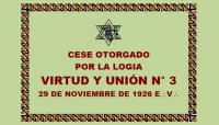 DOCUMENTO HISTÓRICO – 29 DE NOVIEMBRE DE 1926 E:.V:. – R:.L:.S:. VIRTUD Y UNIÓN N° 3 – CESE OTORGADO