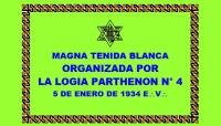 DOCUMENTO HISTÓRICO – 5 DE ENERO DE 1934 E:.V:. – R:.L:.S:. PARTHENON N° 4 – ACTA DE MAGNA TENIDA BLANCA